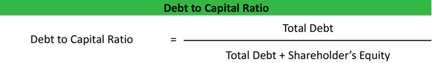 Debt to Capital Ratio Formula